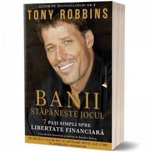 Banii Stapaneste jocul – Tony Robbins