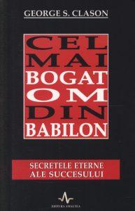 cel mai bogat om din babilon secretele eterne ale succesului