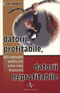 datorii profitabile datorii neprofitabile afla metodele pentru a ti salva viata financiara