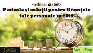 Pericole si solutii pentru finantele tale personale in 2019