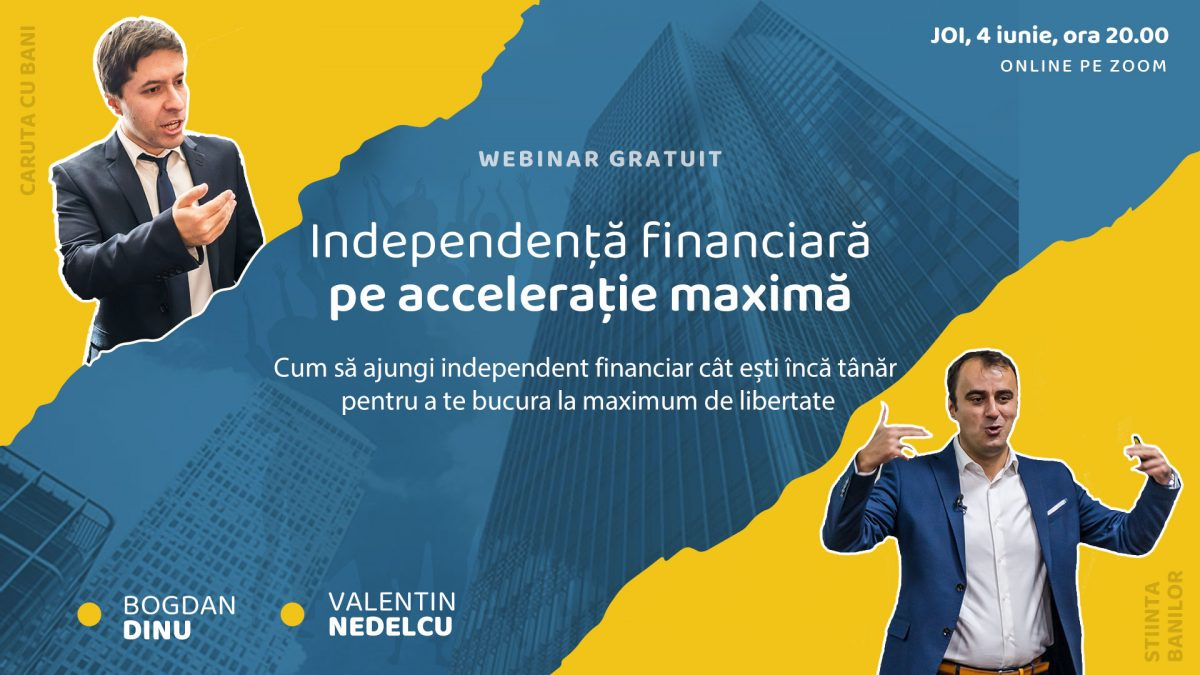 Independenta financiara pe acceleratie maxima