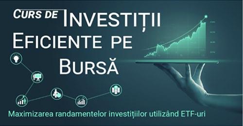 La ce te ajuta Cursul de investitii eficiente pe bursa