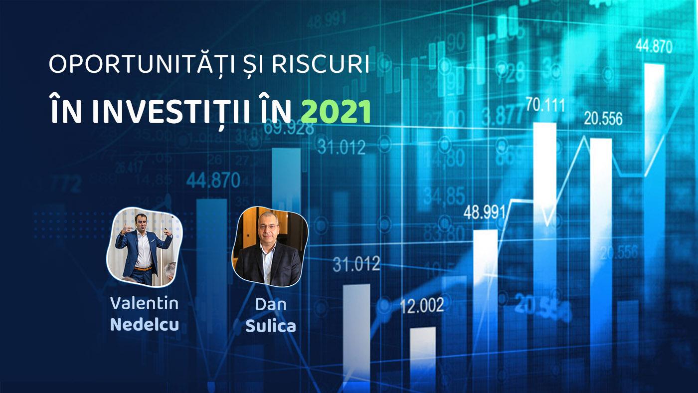 oportunitati investitii 2021